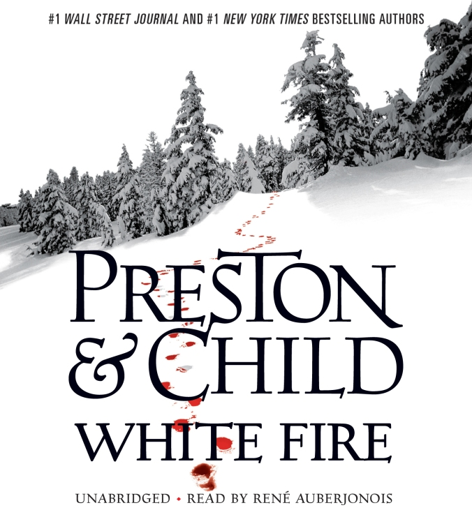 """White Fire""--Preston & Child"